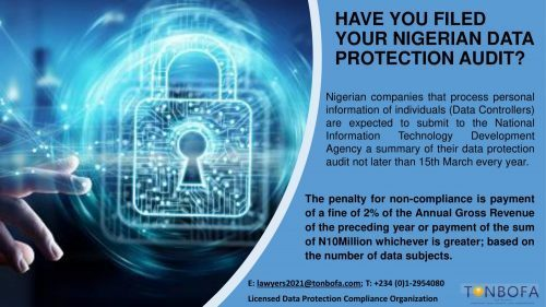HAVE YOU FILED YOUR NIGERIAN DATA PROTECTION AUDIT?